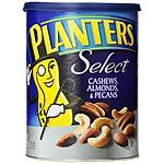 18.25oz Planters Select Cashews, Almonds and Pecans $7 & More