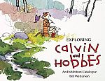 Exploring Calvin and Hobbes: An Exhibition Catalogue (Kindle Edition) $1.99