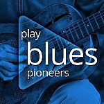 Play: Blues Pioneers Album for Free