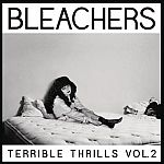 Free MP3 Album from Google: Bleachers: Terrible Thrills, Vol. 2