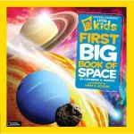 National Geographic Little Kids First Big Books (Hardcover): Space $6.24, Dinosaurs $6.18, Animals $6.08