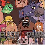Clash-A-Rama! Season 1 FREE