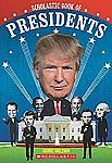 Scholastic Book of Presidents: A Book of U.S. Presidents Paperback Book $0.90 (Was $7)