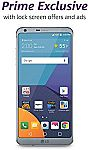 LG G6 32GB Unlocked Smartphone (with Lockscreen Offers and Ads) $399, G6+ 128GB $499 (Pre-Order), LG Q6 $230 (Prime Exclusive Deal)