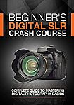 Photography:Beginner's Digital SLR Crash Course, Kindle Edition Free