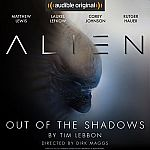 Free Audio Book - Alien: Out of the Shadows (Audible 20th Anniversary 11/12 Sale)