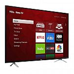 "55"" TCL 55S405 4K UHD HDR Roku Smart TV $314, 55"" Samsung 55MU6290 HDTV $424, and more"