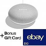 Google Home Mini + $10 eBay Gift Card $29