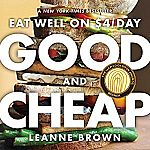 """""""Good and Cheap: Eat Well on $4/Day"""" Cookbook FREE (PDF eBook, 1st Edition)"""