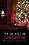 The Big Book of Christmas (novels, novellas, stories, poems & carols - Kindle Edition) $0.99