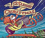 The 12 Sleighs of Christmas, Hardcover Book $2.55