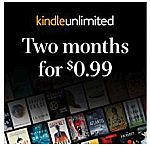2-Month Kindle Unlimited Reading (NEW Subscription) $0.99