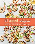 Amazon Kindle: Free Cookbooks: All About Seafood: A Seafood Cookbook Filled with Delicious Seafood Recipes for Free and Many More