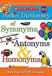 Scholastic Pocket Dictionary of Synonyms, Antonyms, Homonyms $2.78