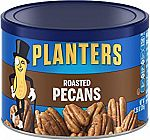 7.25-oz Planters Pecans (Roasted and Salted) $3.81 or Less