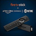 Fire TV Stick streaming media player + 2 Month Showtime $19.99, Fire TV Stick 4K $24.99, and more