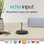 Amazon Echo Input (Black or White) $10 (71% Off)