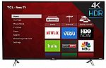 TCL 43S405 4K UHD Dolby Vision HDR Roku Smart TV $220, TCL 55R617 4K UHD Dolby Vision HDR Roku Smart TV $530 & More