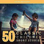 50 Classic Children Short Stories: Volume 1 (Unabridged Audiobook) $0.82