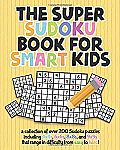 The Super Sudoku Book For Smart Kids $4.12