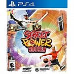 Street Power Soccer - (Nintendo Switch, PS4, or XBox One) $29.99