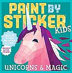 Paint by Sticker Kids: Unicorns & Magic $4 & More