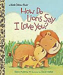 Little Golden Books: How Do Lions Say I Love You? $2.37 and more