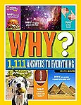 National Geographic Kids Why?: Over 1,111 Answers to Everything (Hardcover) $7.40