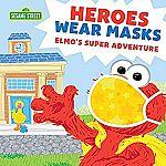 Sesame Street - Heroes Wear Masks Picture Book $5.39